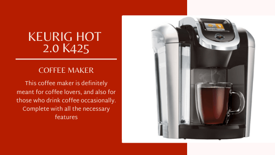 Keurig Hot 2.0 K425 Coffee Maker