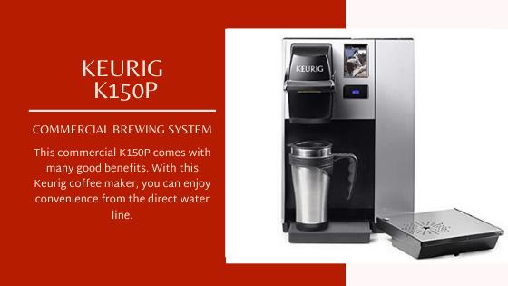 Keurig K150P Commercial Brewing System